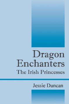 Dragon Enchanters: The Irish Princesses Princesses, Irish, Dragon, Irish Language, Princess, Dragons, Ireland