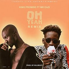 """Singer on the rise King Promise serves us a remix to his smashing hit single """"Oh Yeah"""" featuring afrobeat giant, Mr Eazi. Song was produced by ace Ghanaian music producer, Killbeatz. Latest Music, New Music, Mixing Dj, Music Download, Listen Download, Music Industry, Latest Video, Jukebox, Music Videos"""
