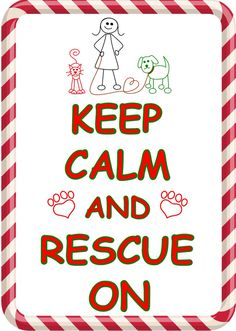 Keep Calm & Rescue On