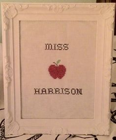Personalised teacher cross stitch by DropDeaddThreads on Etsy https://www.etsy.com/listing/233056403/personalised-teacher-cross-stitch
