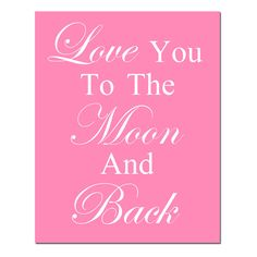 Love You To The Moon And Back  8x10 Quote Print  Modern by Tessyla, $20.00