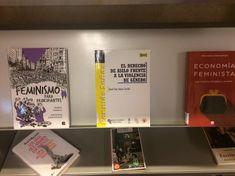 28 de mayo de 2018. En nuestro escaparate encontraréislas novedades editoriales sobre GÉNERO: feminismo, historia de las mujeres, violencia de género... Mayo, Cover, Books, Reading Room, Women In History, Feminism, Shop Displays, Libros, Book