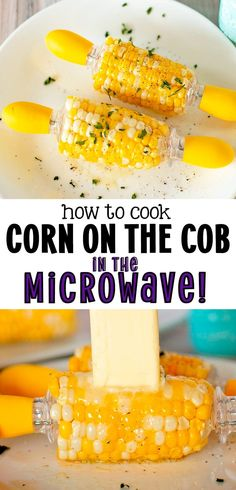 to cook corn on the cob in the microwave: Corn on the cob, dripping with butter, salt and pepper is the best! Save time and energy with today's trick on how to cook corn on the cob in the microwave! Fresh Corn Recipes, Quick Dinner Recipes, Side Dish Recipes, Vegetable Recipes, Delicious Recipes, Cooking Corn On Cob, Season Fruits And Vegetables, Corn In The Microwave, How To Cook Corn