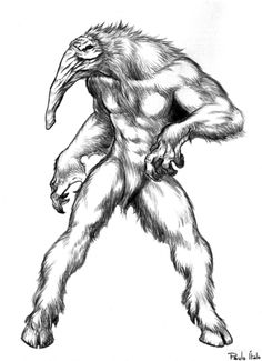 Capelobo- Brazilian legend: a hairy ape man, with a long snout full of fangs, and round hoofed feet. It was said that an old Indian once left his village to die in the forest but instead of dying he turned into a horrible creature. He hunts new born cats and dogs and may eat humans occasionally. He is nocturnal and impervious to bullets. His only weakness is shooting him in his only eye.