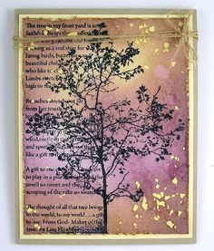By Suzanne C. Background is mixture of Mustard Seed Distress ink & Memento Soft Plum with a little water spotting to add splotches. Also used: Range Archival black ink, Glimmer Mist, Stampendous Color Fragments, & twine. Atc Cards, Greeting Cards, Sympathy Cards, Tree Poem, Stampin Up, Colouring Techniques, Distress Ink, Creative Cards, Cardmaking