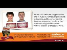 Naughty teeth are a pushover at Embrace Orthodontists