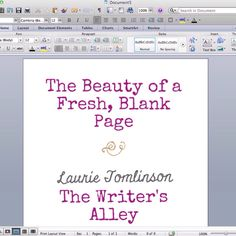 The Writers Alley: The Beauty of a Fresh, Blank Page