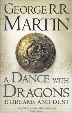 A Dance With Dragons (Dreams & Dust) - George R.R. Martin