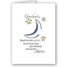 Love this saying for graduation card!