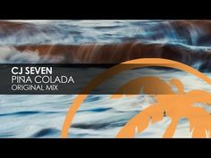 CJ Seven - Piña Colada