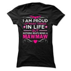 Proud Mawmaw T-shirts
