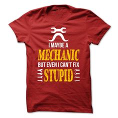 (Tshirt Amazing Design) Mechanic can not fix the stupid Brand New Edition  Coupon 15%   Tshirt Guys Lady Hodie  SHARE and Get Discount Today Order now before we SELL OUT Today  #tshirt #pinteres #Tshirtamerican #Tshirtjob #Tshirtnam