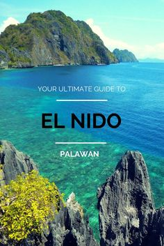Your ultimate guide to El Nido - Philippines - Looking forward to checking out Palawan next month - http://TheOpportunisticTravelers.com