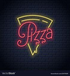 Pizza neon logo on wall background vector image on VectorStock Menu Pizza, Pizza Logo, Pizza Art, Pizza Pizza, Pizza Background, Vector Background, Neon Design, Logo Design, Allo Pizza