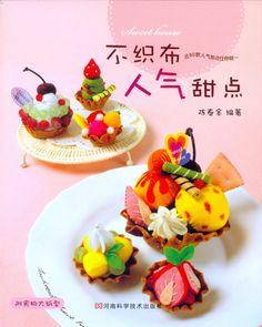 Sweet House of 80 Felt Famous Dessert craft book