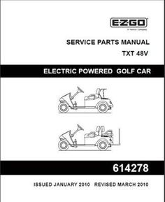 Ezgo 36068g01 2003 service parts manual for e z go electric powered ezgo 614278 2010 current service parts manual for e z go electric 48v txt by ezgo publicscrutiny Image collections