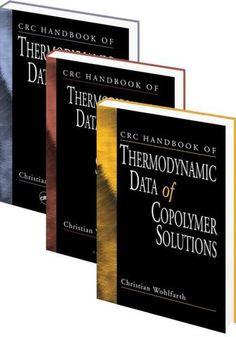 CRC Handbook of Thermodynamic Data of Polymer Solutions Three Volume Set; Christian Wohlfarth; Hardback