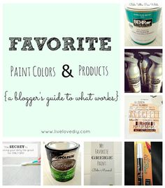 LiveLoveDIY: Paint Colors & Products:A Guide to What Works ..Including spray paints and more!