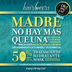 Gráfica especial dirigida a nuestros #HairLovers por el #diadelamadre... Enjoy it!
