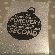 Alice In Wonderland Quote A4 Silver Glitter Art, Vintage, Modern, Wall Art
