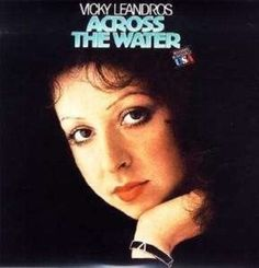 Vicky Leandros Across The Water vinyl LP 1975 Near Mint condition by pickergreece on Etsy