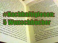 """Stephanie Müller von Redaktion & Lektorat hat mir freundlicherweise neulich das Buchstöckchen """"5 Bücher, die ich lesen möchte"""" zugeworfen. Und weil mir gerade ohnehin eine neue thematische Rubrik für den Blog im Kopf herumgeht – #nachhaltiglesen, hier schon angesprochen – fange ich das Stöckchen gerne."""