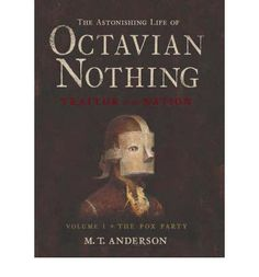 Various diaries, letters, and other manuscripts chronicle the experiences of Octavian, a young African American, from birth to age 16, as he is brought up as part of a science experiment in the years leading up to and during the Revolutionary War.