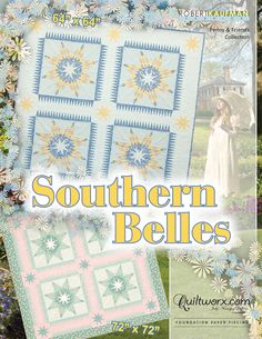 """Southern Belles - Available from Quiltworx.com - A Judy Niemeyer Quilting Company. Shop for more patterns and quilting supplies on store.quiltworx.com. This pattern makes a 64"""" x 64"""" quilt, the pattern cost is $38.50."""