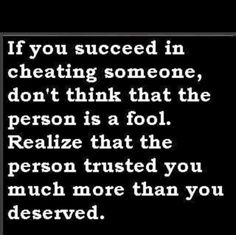 quotes about broken trust 2  about broken trust quote if you succeed in cheating