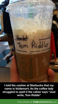 One day, I'm gonna order a butterbeer at Starbucks and tell them my name is Voldemort... we'll see who understands ;D