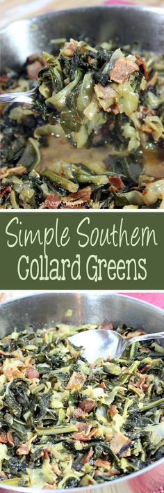 If I can make collard greens, you can too! Simple Southern Collard Greens are loaded with cabbage, thick-cut bacon, and spiced up just right.  | EverydayMadeFresh.com