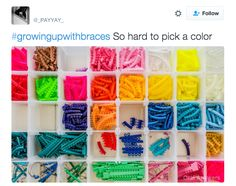 When you had to make the HARD decision of what color bands you wanted to wear for the next month: | 21 Tweets That People Who Grew Up Wearing Braces Will Find Painfully True
