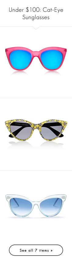 """Under $100: Cat-Eye Sunglasses"" by polyvore-editorial ❤ liked on Polyvore featuring cateyesunglasses, under100, Le Specs, FOSSIL, raen, Wildfox, Preen, Opening Ceremony, accessories and eyewear"