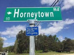 They will track you down for their horneytown sign