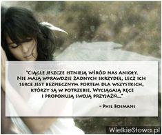 Ciągle jeszcze istnieją wśród nas anioły... #Bosmans-Phil,  #Bezinteresowność, #Dobro-i-sprawiedliwość, #Przyjaźń