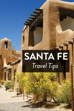 What to Do in Santa Fe, New Mexico - where to eat, sleep, drink, shop, explore and much more!
