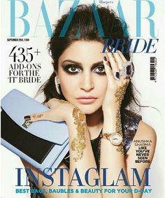 Anushka Sharma on The Cover of Harper Bazaar's Bride Magazine - September 2014.   Bollywood, Actresses, Magazines, Movies, Pictures Gallery