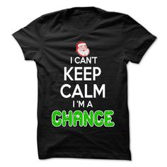 [Best stag t shirt names] Keep Calm CHANCE Christmas Time  0399 Cool Name Shirt     Discount Best