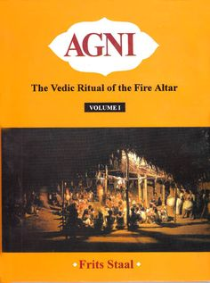 The Vedic Ritual of the Fire Altar contains a discussion of the place of the Agnicayana in the Vedic srauta tradition, its textual loci, traditional and modern interpretations of its origins and significance and an overview of the Nambudiri Vedic tradition. It is devoted to a detailed description of the 1975 twelve-day performance. Ref: http://www.exoticindiaart.com/book/details/agni-vedic-ritual-of-fire-altar-set-of-2-big-volumes-with-two-cds-NAB997/