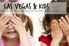 Where to stay, where to roam, when to play, and what to avoid when traveling to Las Vegas with children (and YES, there is nature in Vegas!)