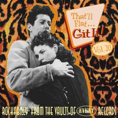 That'll Flat Git It! Vol. Rockabilly From The Vaults Of Event Records Teenage Love, Boogie Woogie, 80s Music, Sounds Good, Love Affair, Vaulting, Various Artists, Rock N Roll, Rockabilly