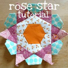 Tutorial for English paper piecing Rose Star block.