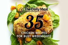 35 Chicken Recipes for Busy Weeknights | The last thing anyone wants to do after a long day commuting,working,and running errands is slave over a hot stove.Luckily,you don't have to spend hours in the kitchen toiling away to produce delicious,flavorful,mouthwatering meals. | The Daily Meal