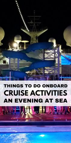 Things to do on a cruise at sea and fun evening activities at night on a cruise ship for teens, adults, and families! Helpful cruise tips for first-time cruisers to get ideas on what to do on a cruise! Picture: Carnival cruise in the Caribbean!