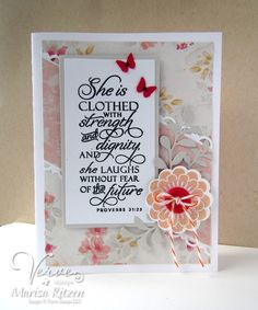 Handmade card by Marisa Ritzen featuring the Proverbs 31:25 verse from the Scripture Medley 4 stamp set and a flower from the Dream Big set by Verve. #vervestamps #faithstamping