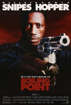 Boiling Point poster, t-shirt, mouse pad Wesley Snipes Movies, Lolita Davidovich, Dennis Hopper, Boiling Point, Viggo Mortensen, 90s Movies, Action Movies, Movies Online, Thriller