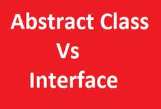 Difference Between Abstract class and Interface in C# http://www.webcodeexpert.com/2017/04/abstract-classes-vs-interfaces.html In this article I am going to explain the difference between Abstract class and Interface in C# with suitable examples.