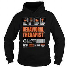 Behavioral Therapist T Shirts, Hoodies. Check price ==► https://www.sunfrog.com/LifeStyle/Behavioral-Therapist-95211053-Black-Hoodie.html?41382