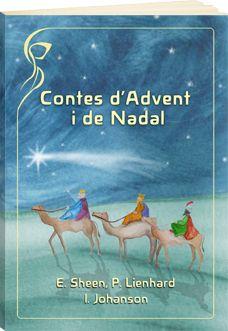L'Advent com a preparació del Nadal L'Àngel blau L'Àngel vermell L'Àngel blanc L'Àngel lila Per què s'alegraren els petits xais quan va arribar