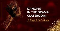 Dancing in the Drama Classroom: 3 Ways to Get Started